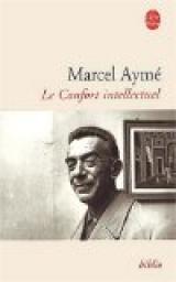 marcel aymé, bourgeois, société, confort intellectuel