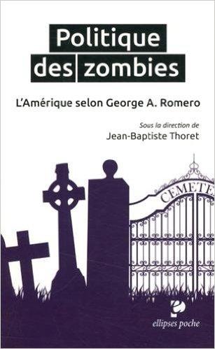 cinéma, politique, société, films, Georges A.Romero, amaury watremez