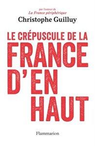 christophe guilluy, fracture sociale, france d'en haut, société, privilèges, hypocrisie, amaury watremez